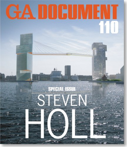 GA Document 110: Special Issue Steven Holl