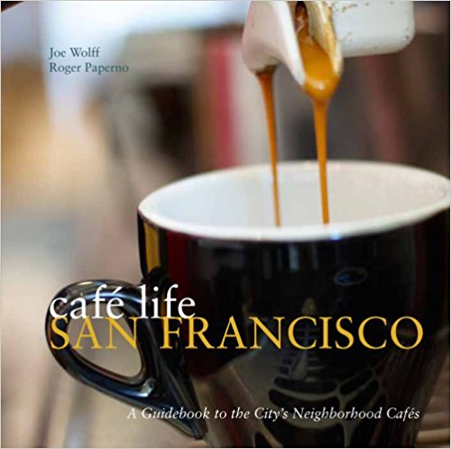 Cafe Life San Francisco