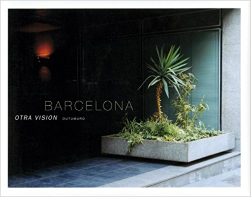Barcelona: Another View - Otra Vision