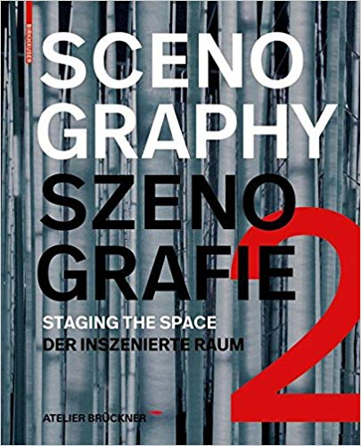 Scenography - Szenografie 2: Staging the Space - Der inszenierte Raum