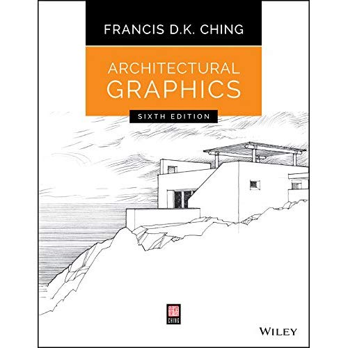 Architectural Graphics 6th Edition