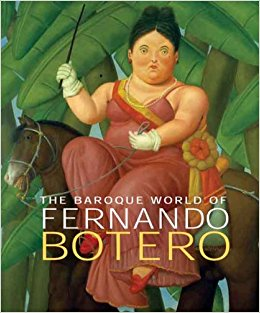 The Baroque World Of Fernando Botero