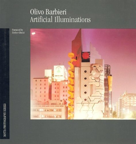 Olivo Barbieri: Artificial Illuminations