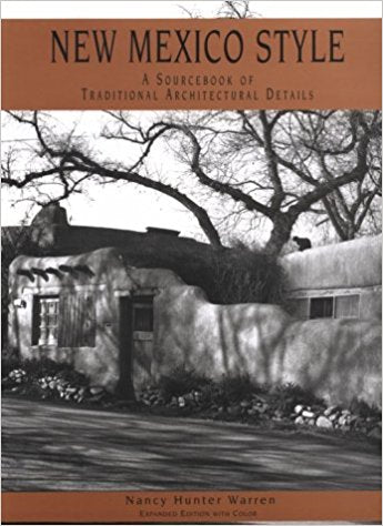 New Mexico Style: A source book of traditional architectural details