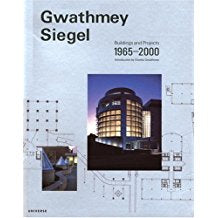 Gwathmey Siegel: Buildings and Projects 1965-2000
