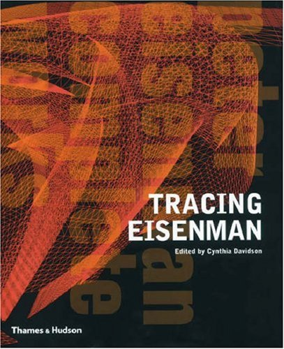 Tracing Eisenman: Complete Works