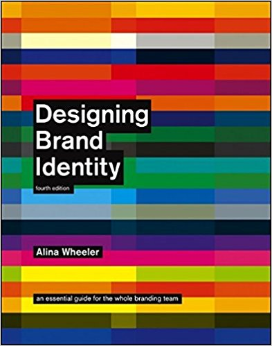 Designing Brand Identity: A Complete Guide to Creating, Building, and Maintaining Strong Brands, 4th Edition