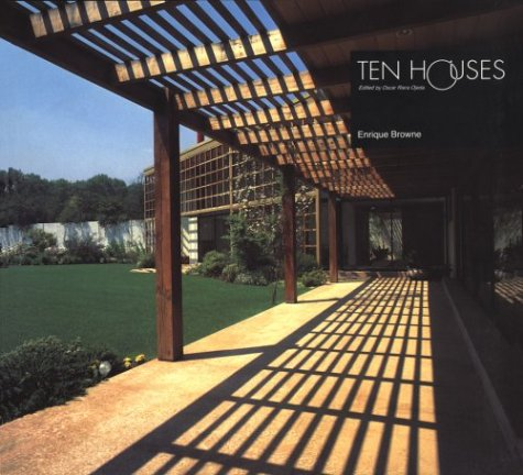 Ten Houses: Enrique Browne