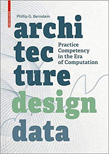 Architecture - Design - Data: Practice Competency in the Era of Computation