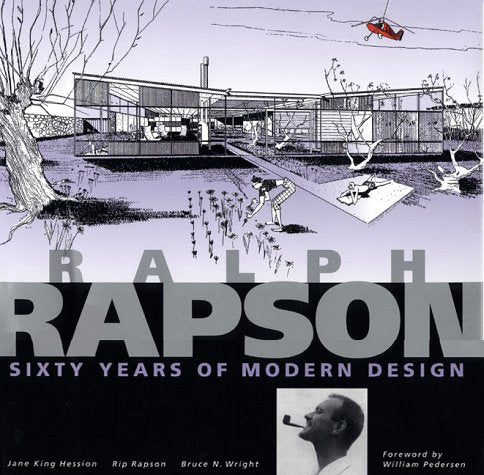 Ralph Rapson  Sixty Years Of Modern Design