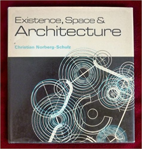 Existence, Space and Architecture