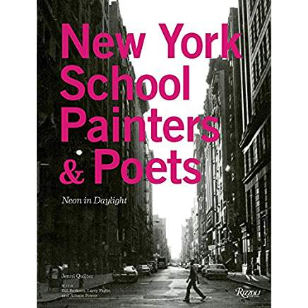 New York School Painters + Poets          Neon in Daylight