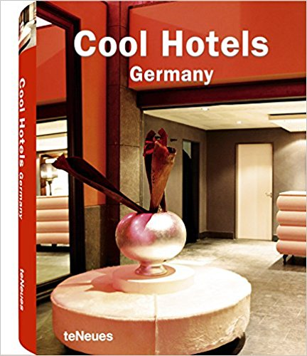 Cool Hotels: Germany
