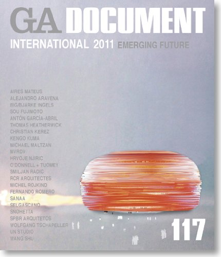 GA Document 117: International 2011, Emerging Future
