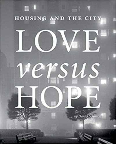 Housing and the City: Love vs. Hope