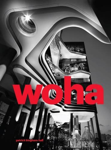 WOHA Selected Projects Volume 2