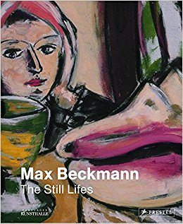 Max Beckmann  The Still Lifes