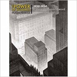 The Power of Buildings, 1920-1950 A Master Draftman's Record