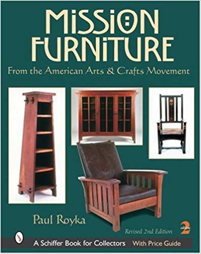 Mission Furniture: From the American Arts & Crafts Movement, 2nd Revised Edition
