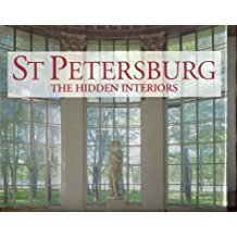 St Petersburg: The Hidden Interiors