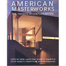 American Masterworks: The Twentieth Century House