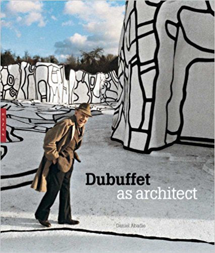 Dubuffet as Architect