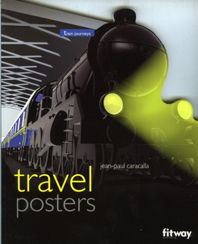Travel Posters: Train Journeys