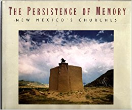 The Persistence of Memory: New Mexico's Churches