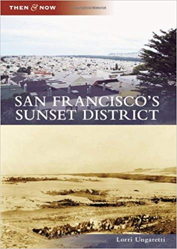 San Francisco's Sunset District (Then and Now)