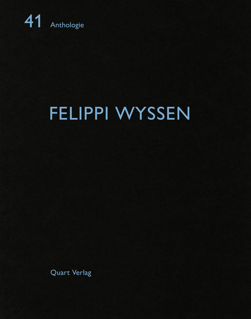 Felippi Wyssen Anthologie 41