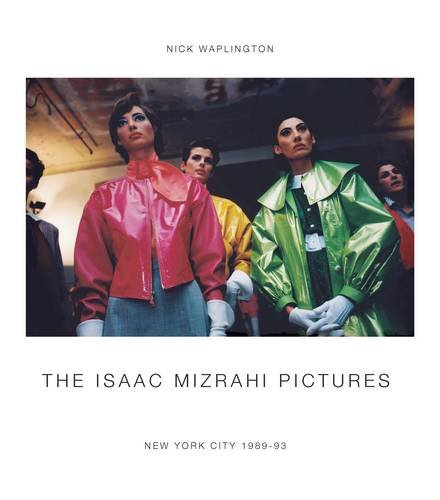 The Isaac Mizrahi Pictures   New York City 1989-93