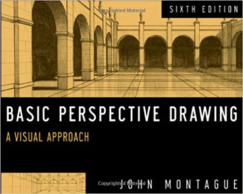 Basic Perspective Drawing: A Visual Guide, 6th Edition