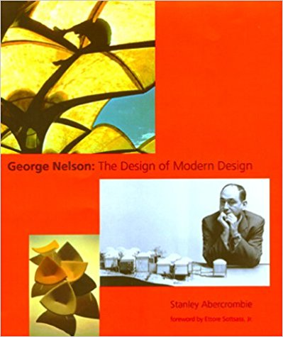 George Nelson: The Design of Modern Design.