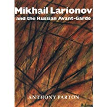 Mikhail Larionov and the Russian Avant-Garde
