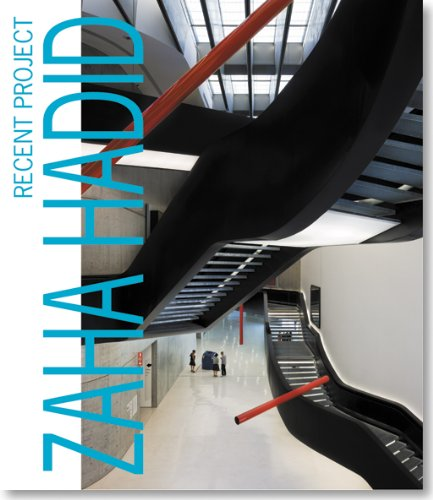 Zaha Hadid: Recent Project