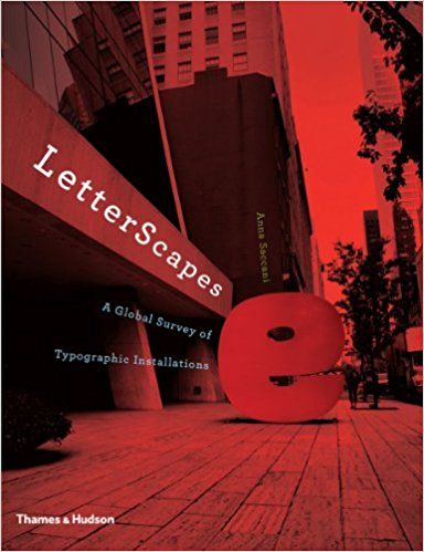 Letterscapes: Global Survey of Typographic Installations