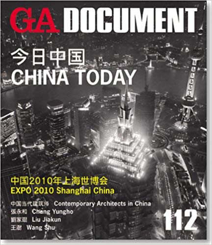 GA Document 112: China Today, Shanghai EXPO 2010