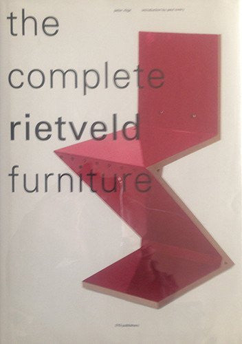 The Complete Rietveld Furniture