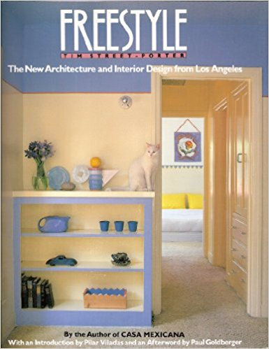 Freestyle: The New Architecture and Interior Design from Los Angeles