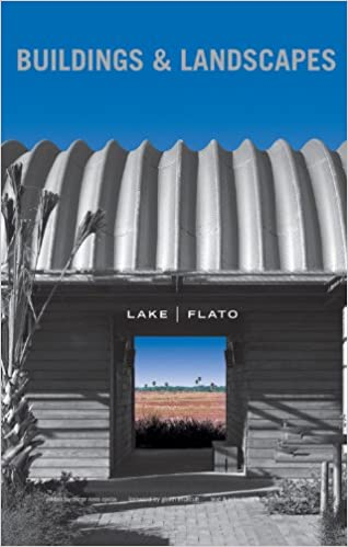 Buildings + Landscapes  Lake|Flato