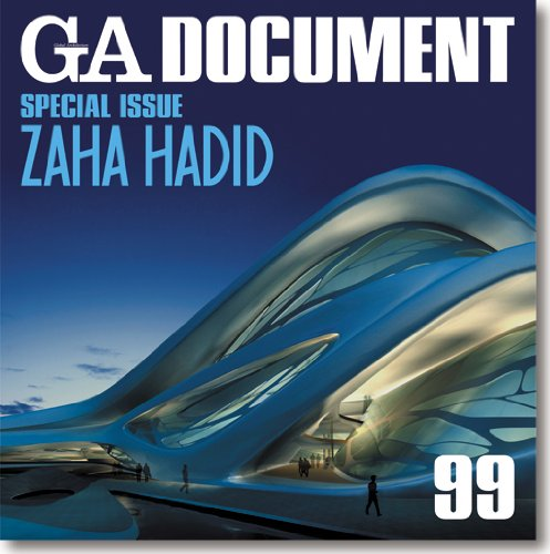 GA Document 99: Special Issue Zaha Hadid