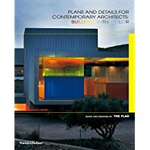 Plans and Details for Contemporary Architects: Building with Color