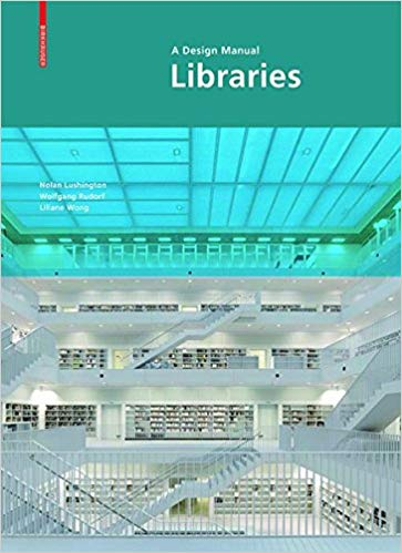 Libraries – A Design Manual