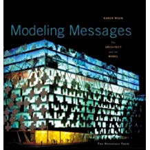 Modeling Messages: The Architect and the Model