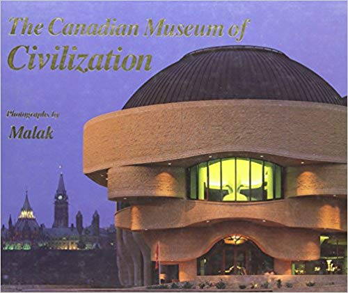 The Canadian Museum of Civilization