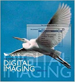 The Complete Guide to Digital Imaging