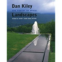 Dan Kiley: Landscapes - The Poetry of Space