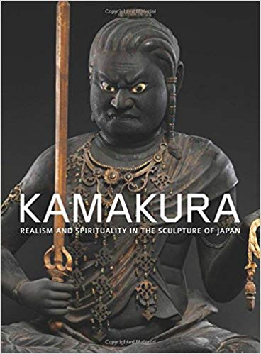 Kamakura          Realism And Spirituality In The Sculpture Of Japan