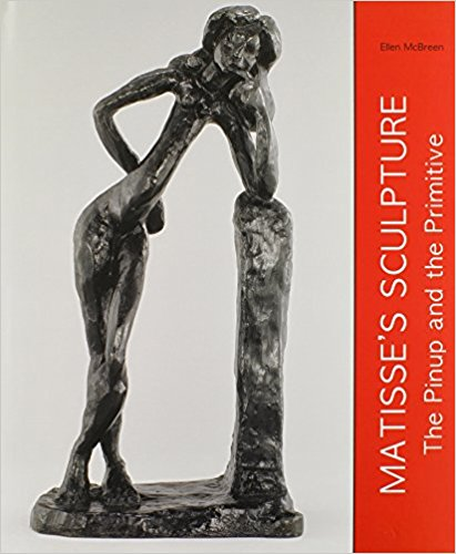 Matisse's Sculpture: The Pinup and the Primitive