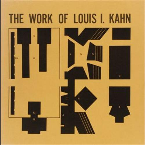 The Work Of Louis I. Kahn